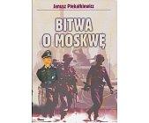 Szczegóły książki BITWA O MOSKWĘ