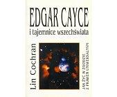 Szczegóły książki EDGAR CAYCE I TAJEMNICE WSZECHŚWIATA