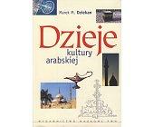 Szczegóły książki DZIEJE KULTURY ARABSKIEJ