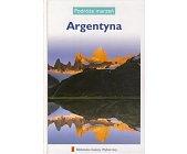 Szczegóły książki PODRÓŻE MARZEŃ (23) ARGENTYNA
