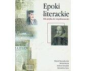 Szczegóły książki EPOKI LITERACKIE - OD ANTYKU DO WSPÓŁCZESNOŚCI