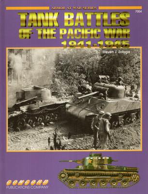 TANK BATTLES OF THE PACIFIC WAR 1941-1945 (ARMOR AT WAR SERIES 7004)