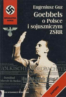 GOEBBELS O POLSCE I SOJUSZNICZYM ZSRR