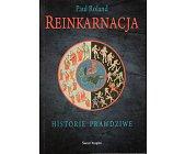 Szczegóły książki REINKARNACJA. HISTORIE PRAWDZIWE