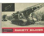 Szczegóły książki RAKIETY BOJOWE 1900 - 1970
