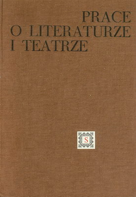 PRACE O LITERATURZE I TEATRZE