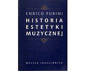 Szczegóły książki HISTORIA ESTETYKI MUZYCZNEJ