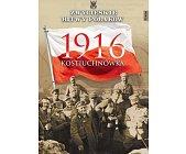 Szczegóły książki KOSTIUCHNÓWKA 1916 (ZWYCIĘSKIE BITWY POLAKÓW, TOM 66)