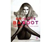 Szczegóły książki BRIGITTE BARDOT TO JA!