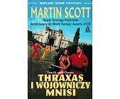 Szczegóły książki THRAXAS I WOJOWNICZY MNISI