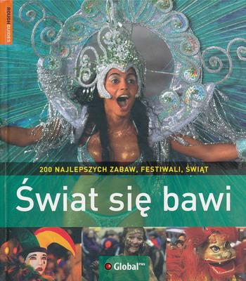 ŚWIAT SIĘ BAWI
