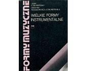 Szczegóły książki FORMY MUZYCZNE - TOM 2 - WIELKIE FORMY INSTRUMENTALNE