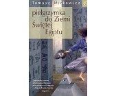 Szczegóły książki PIELGRZYMKA DO ZIEMI ŚWIĘTEJ EGIPTU