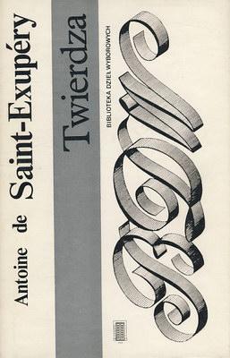 Znalezione obrazy dla zapytania Antoine de Saint-Exupery Twierdza 1990