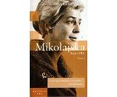 Szczegóły książki MIKOŁAJSKA. TEATR I PRL - 2 TOMY W JEDNYM WOLUMINIE