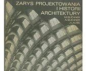 Szczegóły książki ZARYS PROJEKTOWANIA I HISTORII ARCHITEKTURY