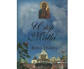 Szczegóły książki U STÓP MATKI - JASNA GÓRA