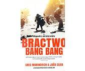 Szczegóły książki BRACTWO BANG BANG