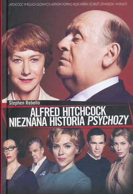 ALFRED HITCHCOCK- NIEZNANA HISTORIA PSYCHOZY