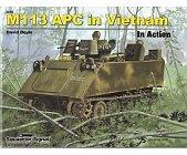 Szczegóły książki M113 APC IN VIETNAM (IN ACTION)