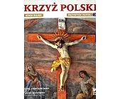 Szczegóły książki KRZYŻ POLSKI - TOM 2 - PRZYBYTEK PAŃSKI