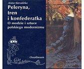 Szczegóły książki PELERYNA, TREN I KONFEDERATKA