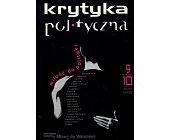 Szczegóły książki KRYTYKA POLITYCZNA NR 9/10 - MIŁOŚĆ DO POLITYKI