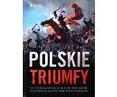 Szczegóły książki POLSKIE TRIUMFY