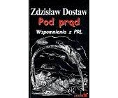 Szczegóły książki POD PRĄD - WSPOMNIENIA Z PRL