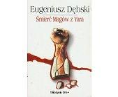 Szczegóły książki ŚMIERĆ MAGÓW Z YARA