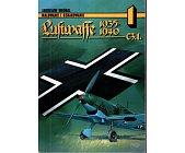 Szczegóły książki MALOWANIE I OZNAKOWANIE - CZĘŚĆ I - LUFTWAFFE 1935-1940
