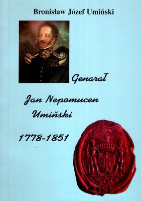 GENERAŁ JAN NEPOMUCEN UMIŃSKI 1778-1851