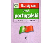 Szczegóły książki JĘZYK PORTUGALSKI DLA POCZĄTKUJĄCYCH