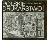 Szczegóły książki POLSKIE DRUKARSTWO
