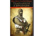 Szczegóły książki TEMPLARIUSZ Z JERUZALEM (TURNIEJE BOŻE - TOM I)