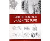 Szczegóły książki L'ART DE DESSINER, L'ARCHITECTURE