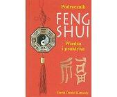 Szczegóły książki PODRĘCZNIK FENG SHUI. WIEDZA I PRAKTYKA