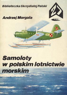 SAMOLOTY W POLSKIM LOTNICTWIE MORSKIM