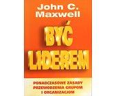 Szczegóły książki BYĆ LIDEREM