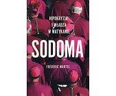 Szczegóły książki SODOMA. HIPOKRYZJA I WŁADZA W WATYKANIE