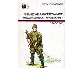 Szczegóły książki NIEMIECKIE PANCERZOWNICE PANZERSCHRECK I PANZERFAUST 1941 - 1945