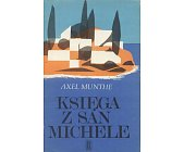 Szczegóły książki KSIĘGA Z SAN MICHELE