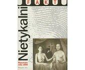 Szczegóły książki NIETYKALNI, REPORTAŻE ROKU 1999