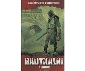 Szczegóły książki RADYKALNI. TERROR