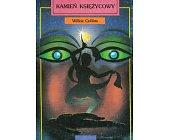 Szczegóły książki KAMIEŃ KSIĘŻYCOWY