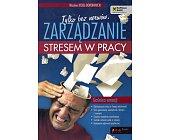 Szczegóły książki ZARZĄDZANIE STRESEM W PRACY