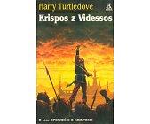 Szczegóły książki OPOWIEŚCI O KRISPOSIE - TOM 2 - KRISPOS Z VIDESSOS