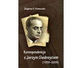 Szczegóły książki KORESPONDENCJA Z JERZYM GIEDROYCIEM (1959-2000)