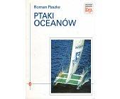 Szczegóły książki PTAKI OCEANÓW