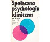 Szczegóły książki SPOŁECZNA PSYCHOLOGIA KLINICZNA